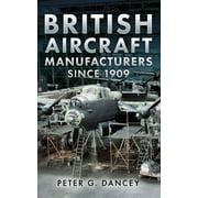 British Aircraft Manufacturers Since 1909 - eBook