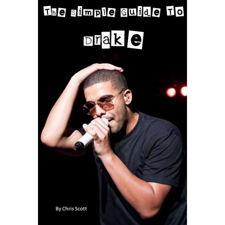 The Simple Guide To Drake - eBook
