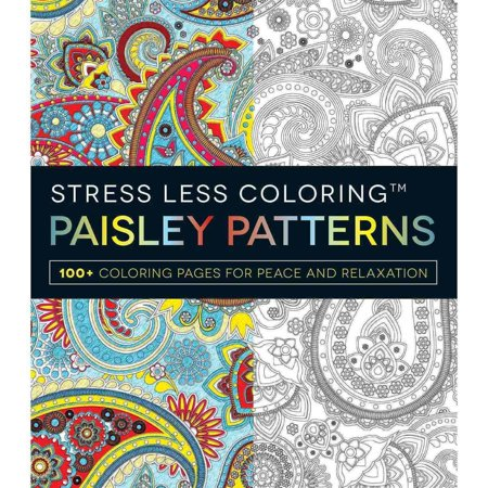 Paisley Patterns Adult Coloring Book 100 Pages For Peace And Relaxation