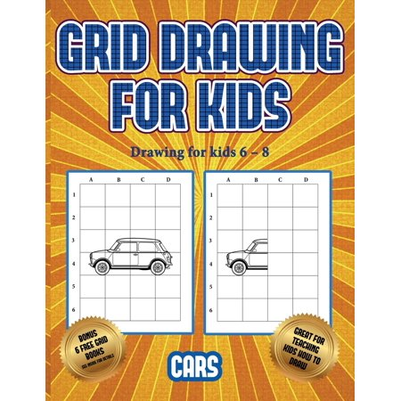 Drawing for kids 6 - 8 (Learn to draw cars) : This book teaches kids how to draw cars using (What's The Best Car To Use In Rocket League)