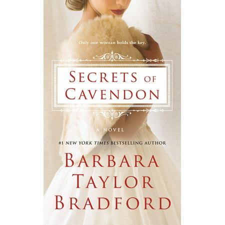 Secrets of Cavendon : A Novel (Barbara Taylor Bradford To Be The Best)