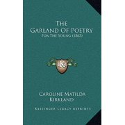 The Garland of Poetry: For the Young (1863)
