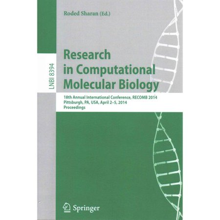 Research In Computational Molecular Biology  18Th Annual International Conference  Recomb 2014  Pittsburgh  Pa  Usa  April 2 5  2014  Proceedings