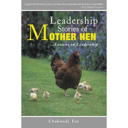 Leadership Stories Of Mother Hen  Lessons On Leadership