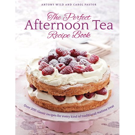 The Perfect Afternoon Tea Recipe Book : More Than 200 Classic Recipes for Every Kind of Traditional Teatime Treat Lime Tea Recipe