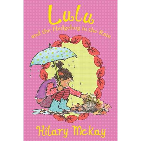Lulu and the Hedgehog in the Rain](Taylor The Hedgehog)