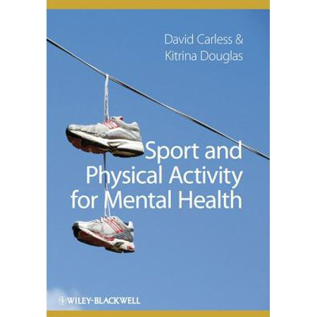 Sport and Physical Activity for Mental Health -