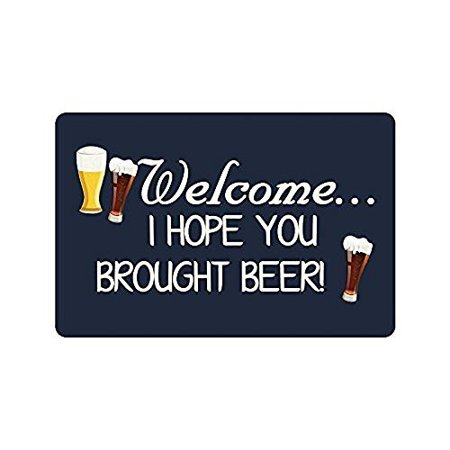 WinHome Funny Saying Quotes Welcome I Hope You Brought Beer Doormat Floor Mats Rugs Outdoors/Indoor Doormat Size 23.6x15.7 inches