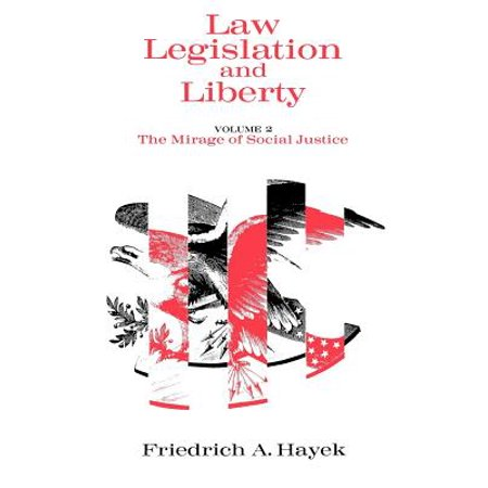 Law, Legislation and Liberty, Volume 2 : The Mirage of Social
