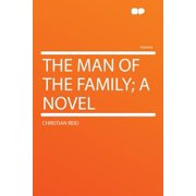 The Man of the Family; A Novel