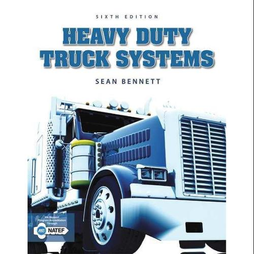 CENGAGE LEARNING 9781305073623 Book,Heavy Duty Truck Systems,6th G0122781