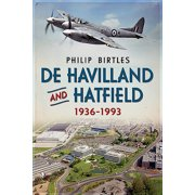 de Havilland and Hatfield 1936-1993 (Paperback)