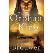 The Orphan King : Book 1 in the Merlin's Immortals series
