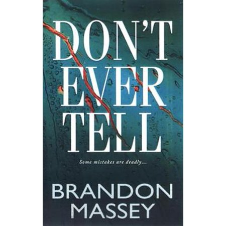 Don't Ever Tell - eBook