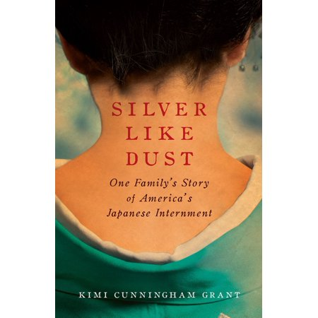 Silver Like Dust (Reading Like A Historian Japanese Internment Answer Key)