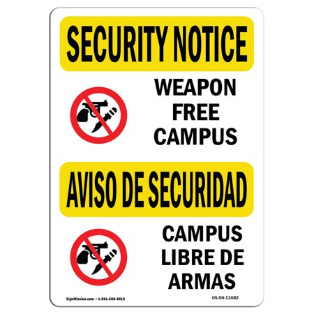 OSHA SECURITY NOTICE Sign - Weapon Free Campus Bilingual  | Choose from: Aluminum, Rigid Plastic or Vinyl Label Decal | Protect Your Business, Work Site, Warehouse & Shop Area | Made in the USA (Plastic Weapons)