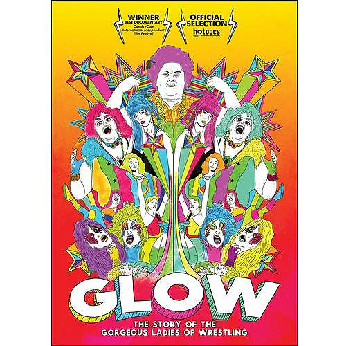 GLOW: The Story Of The Gorgeous Ladies Of Wrestling by NEW VIDEO GROUP