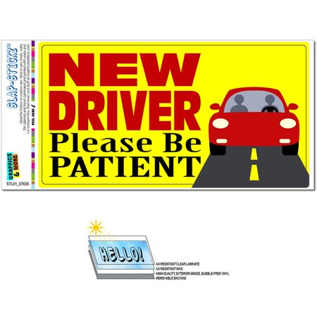 New Driver Please Be Patient Automotive Car Window Locker Bumper Sticker