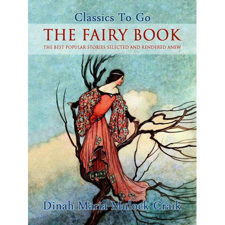 The Fairy Book - The Best Popular Stories Selected and Rendered Anew - (Best Mental Ray Render Settings)