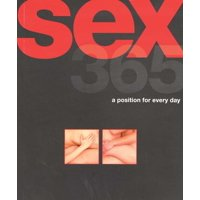 Sex 365 : A Position for Every Day (Paperback)