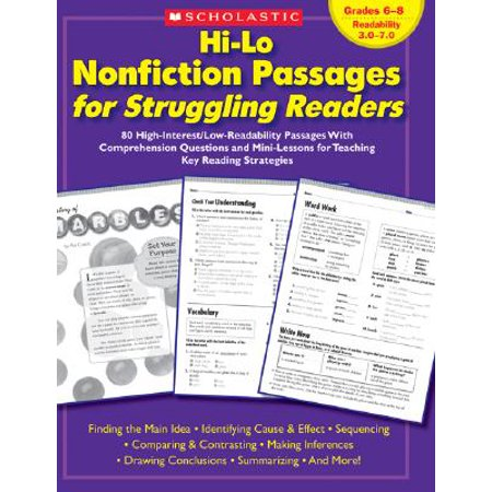 Hi-Lo Nonfiction Passages for Struggling Readers: Grades 6-8 : 80 High-Interest/Low-Readability Passages with Comprehension Questions and Mini-Lessons for Teaching Key Reading