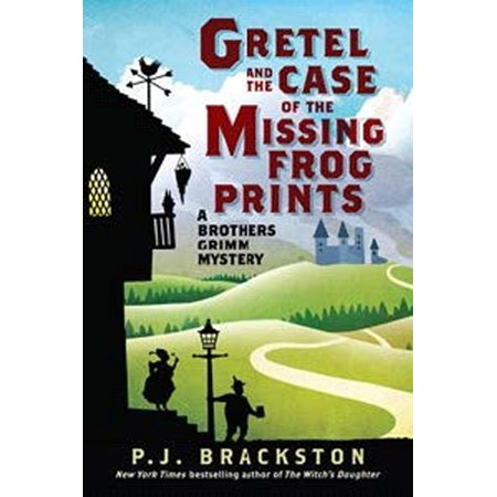 Gretel and the Case of the Missing Frog Prints : A Brothers Grimm
