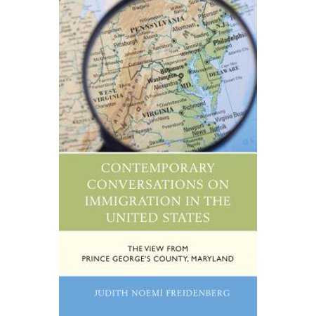 Contemporary Conversations on Immigration in the United States -