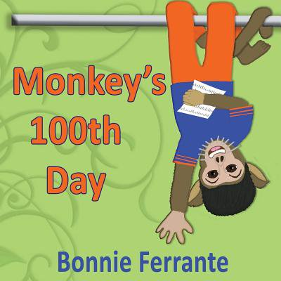 Ideas For 100th Day Of School (Monkey's 100th Day)