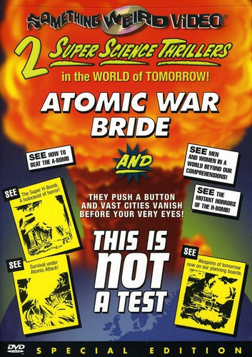 Atomic War Bride   This Is Not a Test by IMAGE ENTERTAINMENT INC