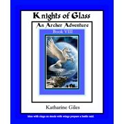 Knights of Glass, An Archer Adventure - eBook