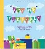 It's My Birthday!: A Memory Album : A Celebration of My First 18 Years by Peter Pauper Press