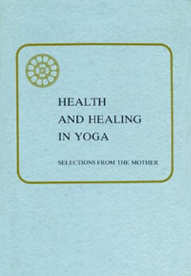 Health & Healing in Yoga by