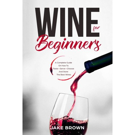 Wine For Beginners - eBook