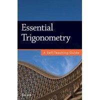 Essential Trigonometry : A Self-Teaching Guide