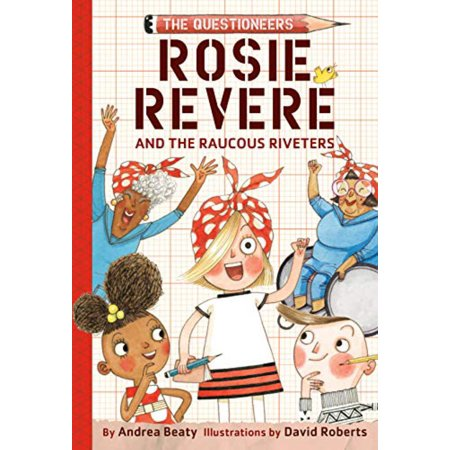 Rosie Revere and the Raucous Riveters (Hardcover) for $<!---->