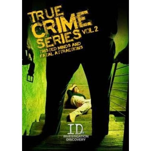 True Crime Series, Vol. 2: Twisted Minds And Fatal Attractions by GAIAM INC