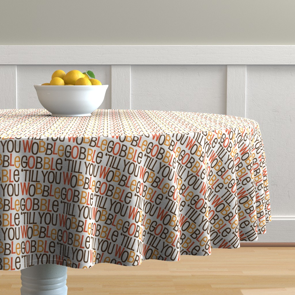 Round Tablecloth Cute Funny Thanksgiving Christmas Gobble ...