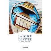 La Force de vivre T3 - eBook