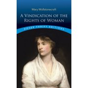 Dover Thrift Editions: A Vindication of the Rights of Woman (Paperback)