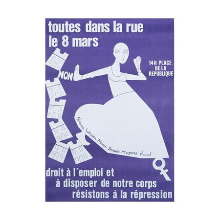 Feminist Photo - Toutes Dans Les Rues Le 8 Mars', Poster Advertising a Feminist Demonstration in Paris, C.1980 Print Wall Art