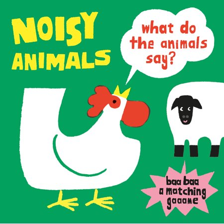Noisy Animals (A Matching Game) : What Do the Animals Say? (Game)