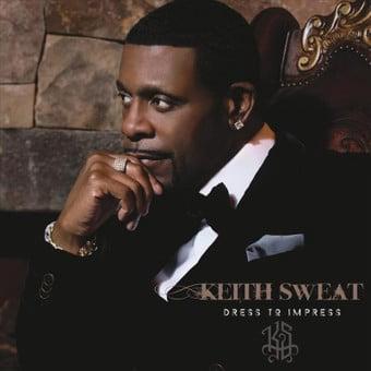 Keith Sweat - Dress To Impress (CD)