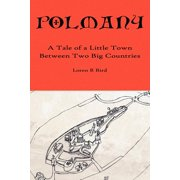 Polmany : A Tale of a Little Town Between Two Big Countries