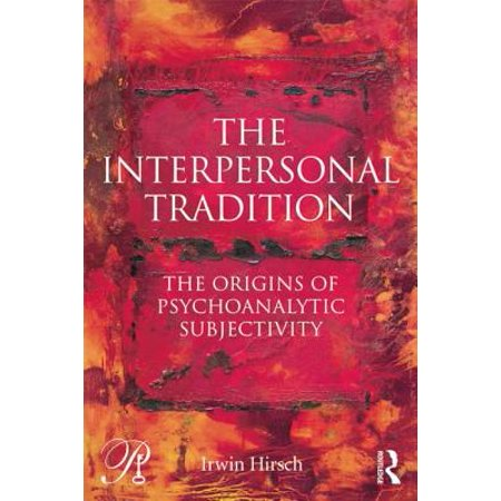 The Interpersonal Tradition : The Origins of Psychoanalytic Subjectivity - Origin Of Halloween Traditions