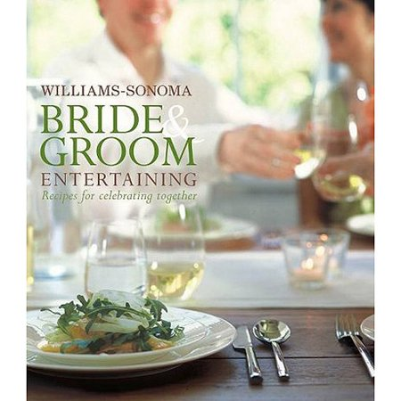 Williams Sonoma Bride   Groom Entertaining