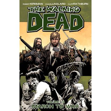 The Walking Dead: March to War (Volume 19)