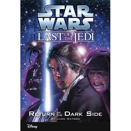 Star Wars: The Last of the Jedi: Return of the Dark Side (Volume 6) - (Star Ocean The Last Hope Side Quests)
