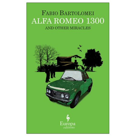 Alfa Romeo 1300 and Other Miracles