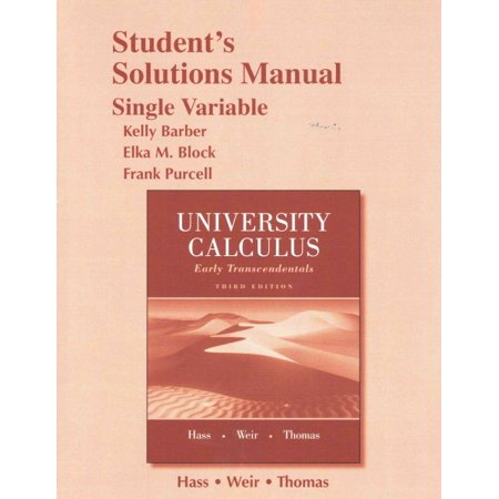 Student Solutions Manual for University Calculus : Early Transcendentals, Single