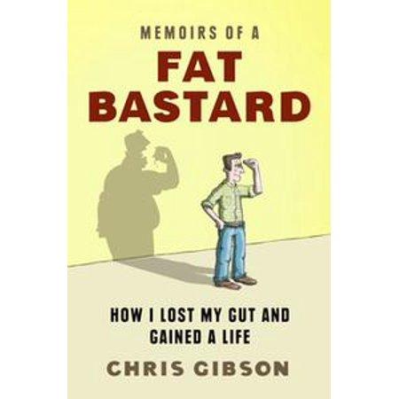 Memoirs of a Fat Bastard - eBook](Fat Bastard Austin Powers Costume)
